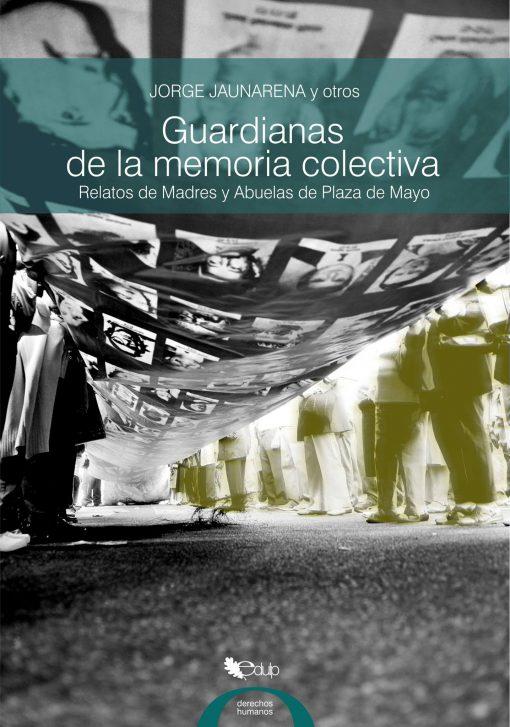 tapa_del_libro_guardianas_de_la_memoria_colectiva